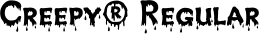 Font Creepy� Regular