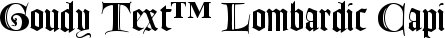 Font Goudy Text™ Lombardic Capitals