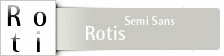 Font Rotis™ Semi Sans Family CD for Mac OS and Windows