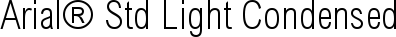 Font Arial� Std Light Condensed